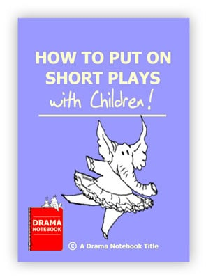 How to Put on Short Plays Royalty-free Play Script for Schools-