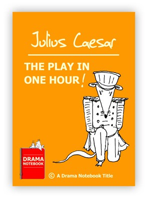 Royalty-free Abbreviated Shakespeare Script-Julius Caesar in One Hour