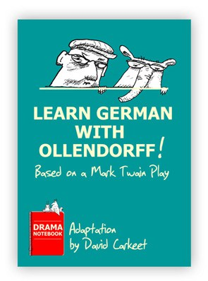 Learn German with Ollendorff! Mark Twain Royalty-free Play Script for Schools