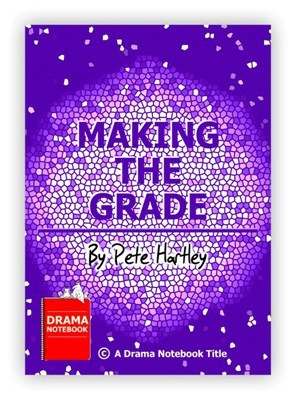 Play Script for Schools-Making the Grade