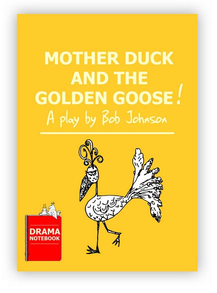 Mother Duck and the Golden Goose Royalty-free Play Script for Schools