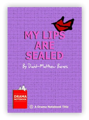 Royalty-free Play Script for Schools-My Lips Are Sealed