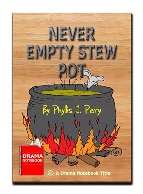 Play Script for Children-Never Empty Stew Pot