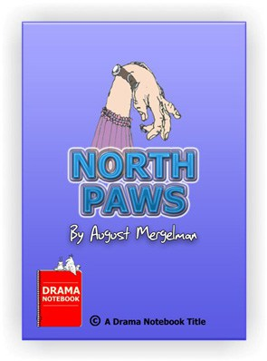 Short, funny play for kids and teens-North Paws