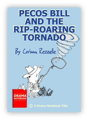 Tall Tale Play Script for Schools-Pecos Bill and the Rip-Roaring Tornado