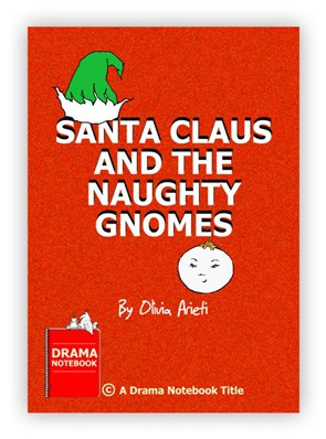 Royalty-free Play Script for Schools-Santa Claus and the Naughty Gnomes