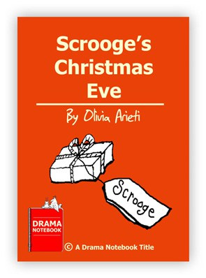 Royalty-free Christmas Play Script for Schools-Scrooge's Christmas Eve
