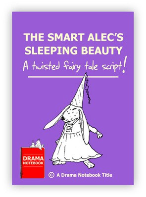 Royalty-free Play Script for Schools-The Smart Alec's Sleeping Beauty