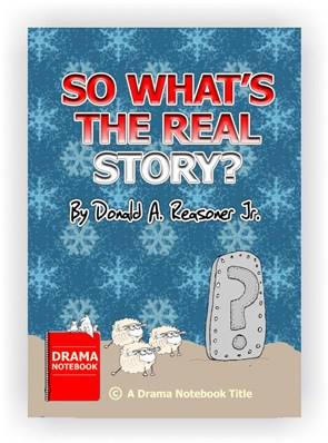 Funny Christmas play script-So What's The Real Story?