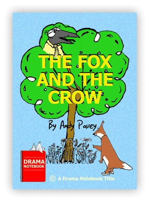 The Fox and the Crow Play Script for Schools