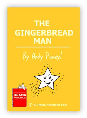 The Gingerbread Man (Comedy) Royalty-free Play Script for Schools-