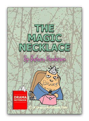 Short, funny play for teens-The Magic Necklace