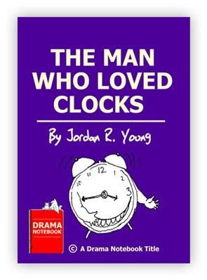 Royalty-free Play Script for Schools-The Man Who Loved Clocks