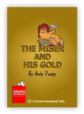 Royalty-free Play Script for Schools-The Miser and His Gold