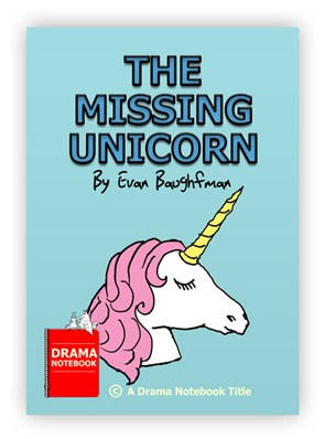Fairy tale play for kids and teens-The Missing Unicorn
