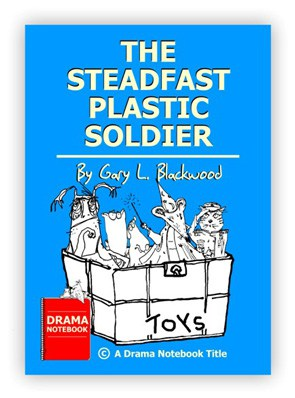 Royalty-free Play Script for Schools-The Steadfast Plastic Soldier
