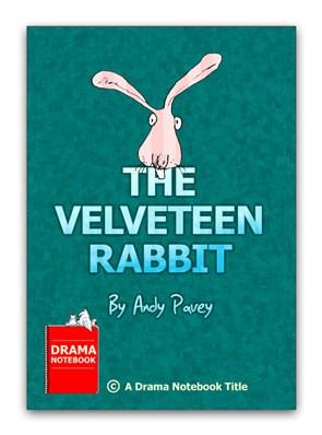 The Velveteen Rabbit Play Script for Kids