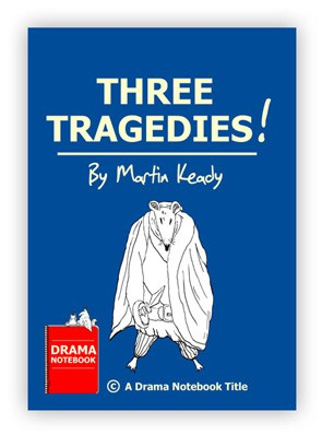 Shakespeare Adaptation Play Script for Schools-Three Tragedies