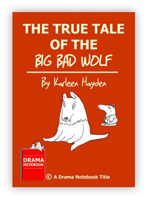 The True Tale of the Big Bad Wolf Royalty-free Play Script for Schools-