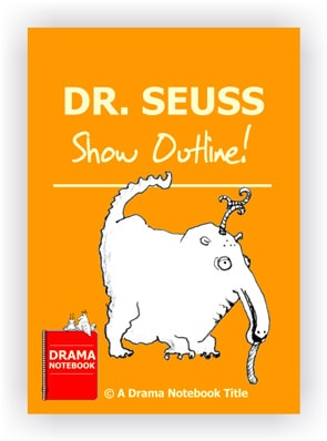 Royalty-free Play Script for Schools-Dr. Seuss Show Outline