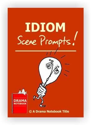 Drama Activity-Idiom Scene Prompts