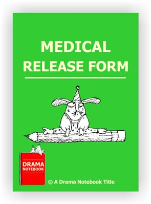 Medical Release form for Drama Class