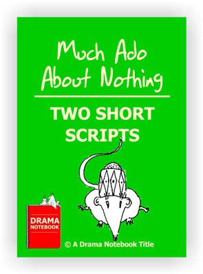 Abbreviated Shakespeare Scripts for Schools-Much Ado Scripts