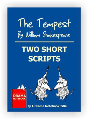 Short Shakespeare Script for Schools- The Tempest, Two Short Scripts
