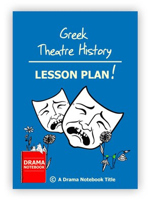 Greek Theatre History Drama Lesson