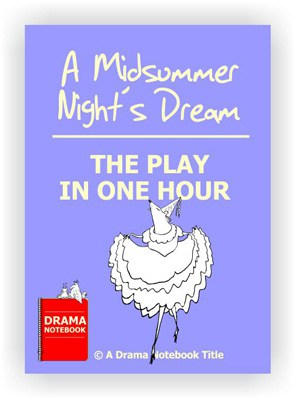 Abbreviated Shakespeare Scripts for Schools-One Hour Midsummer Night's Dream