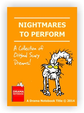 Nightmares to Perform Royalty-free Play Script for Schools