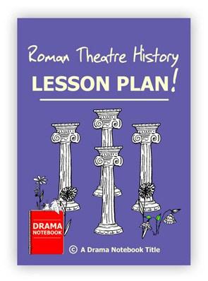 Roman Theatre History Drama Lesson