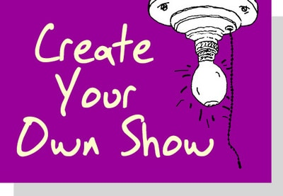 Create Your Own Show for Drama Teachers