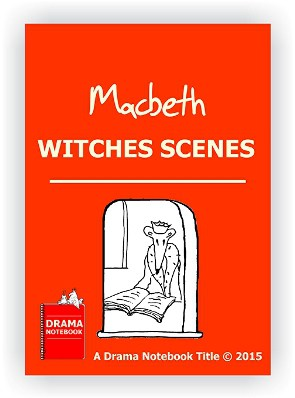 Macbeth Short Scenes to Use in Drama Class