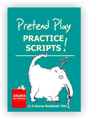 Pretend Play Scripts for Pre-school Drama