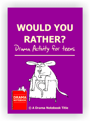 Would You Rather Drama Lesson Plan for Schools