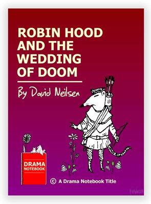 Robin Hood and the Wedding of Doom