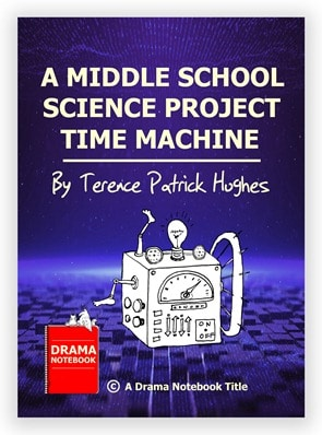 A Middle School Science Project Time Machine