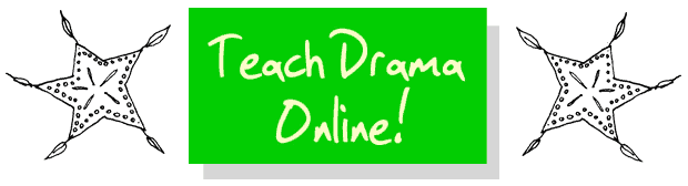 Lesson Library Teach Drama Online