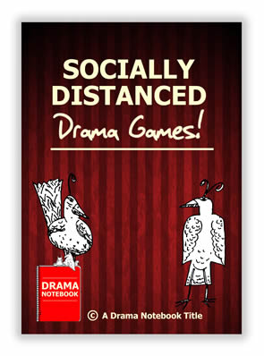 2. Socially Distanced Drama Games