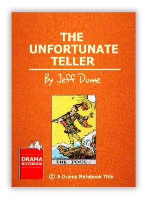 The Unfortunate Teller