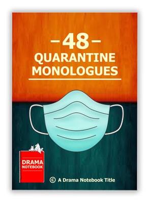Quarantine Monologues