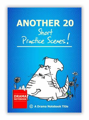 Another 20 Short Practice Scenes