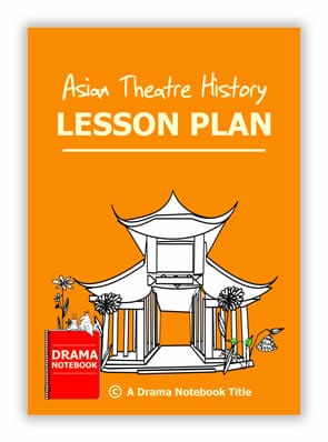 Asian Theatre History Lesson Plan