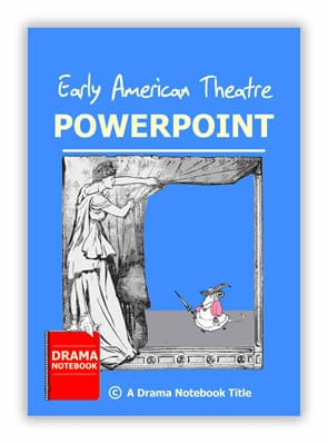 Early American Theatre PowerPoint