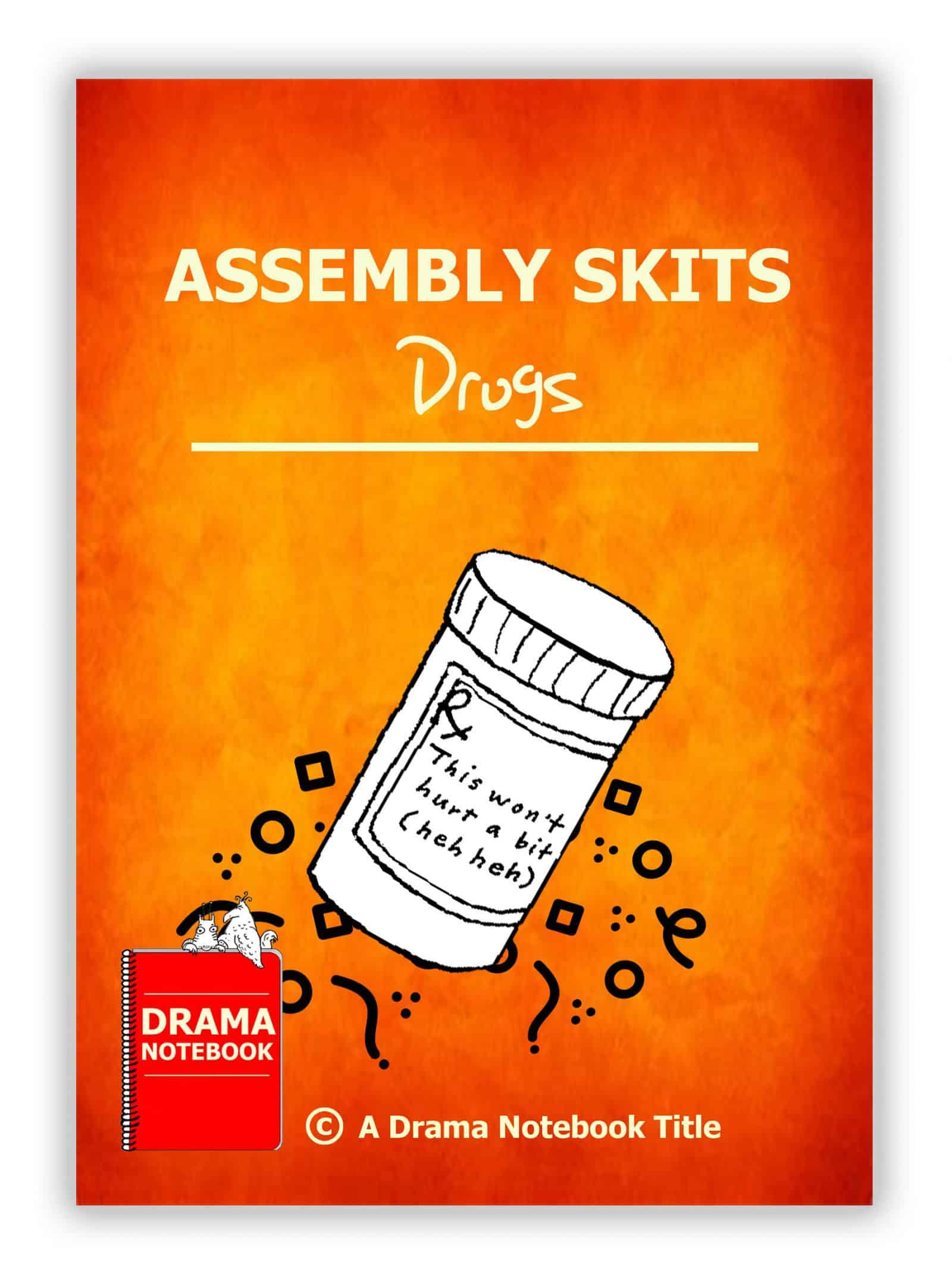 Assembly Skits-Drugs