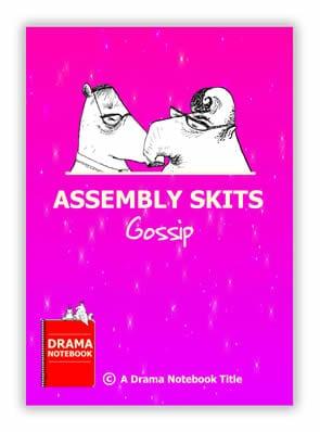 Assembly Skits-Gossip
