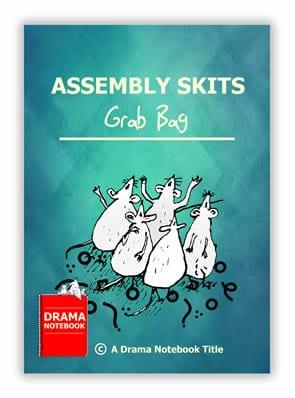 Assembly Skits Grab Bag